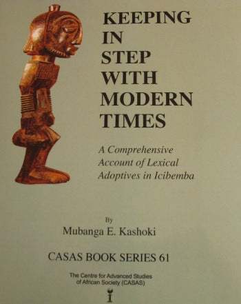 KEEPING IN STEP WITH MODERN TIMES, a comprehensive account of lexical adoptives in Icibemba