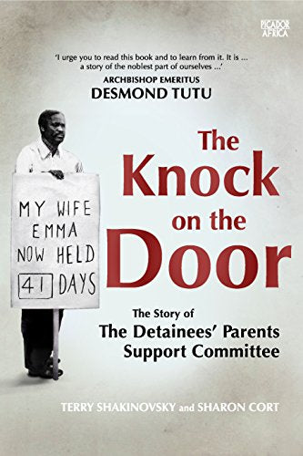 THE KNOCK ON THE DOOR, the story of the Detainees' Parents Support Committee