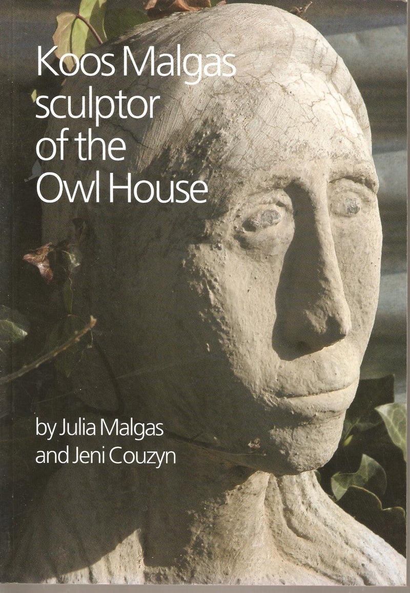 KOOS MALGAS, sculptor of the Owl House