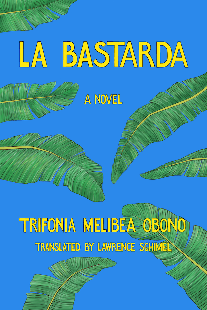 LA BASTARDA, a novel, translated by Lawrence Schimel