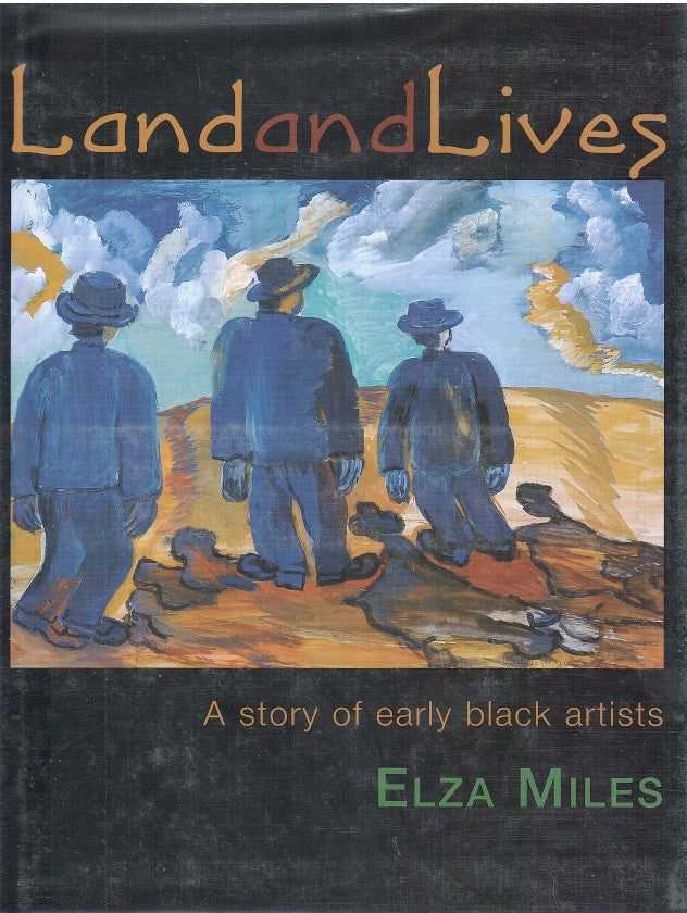 LAND AND LIVES, a story of early black artists