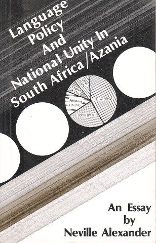 LANGUAGE POLICY AND NATIONAL UNITY IN SOUTH AFRICA/ AZANIA, an essay
