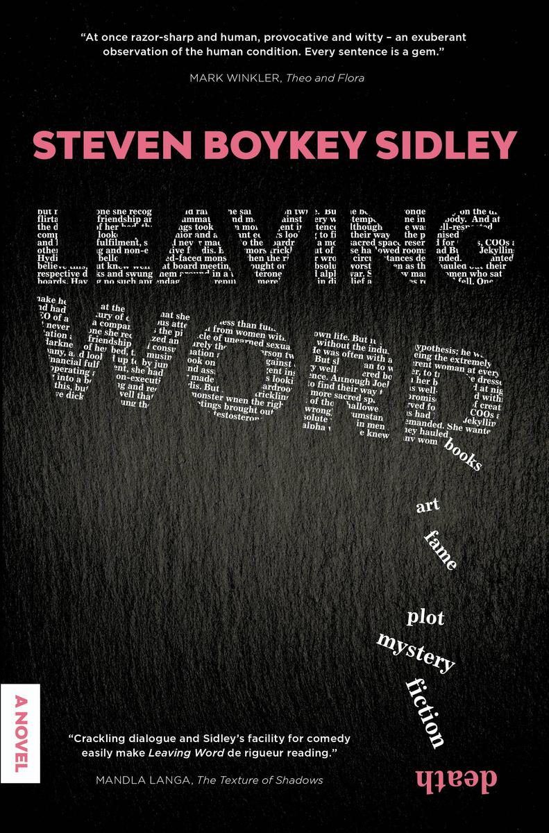 LEAVING WORD, a novel