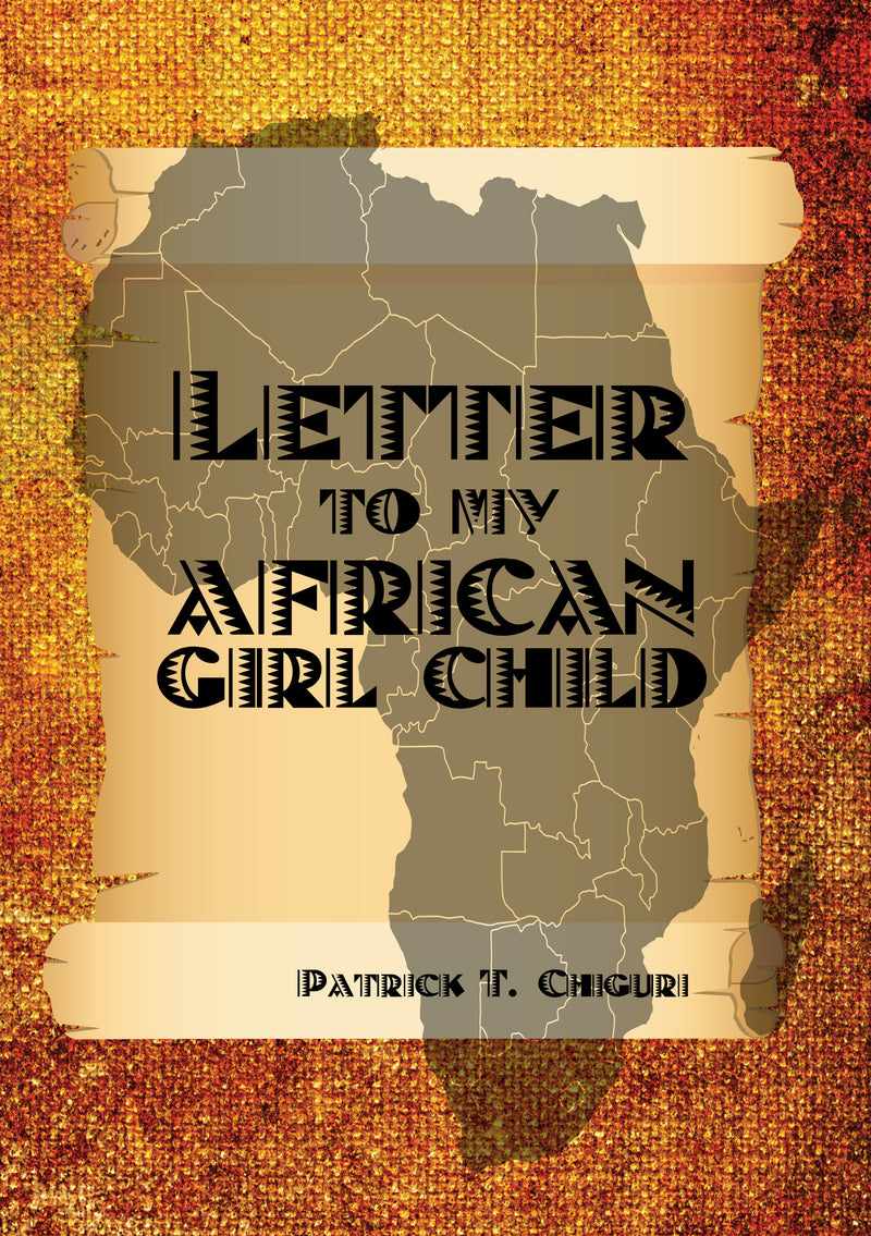 LETTER TO MY AFRICAN GIRL CHILD