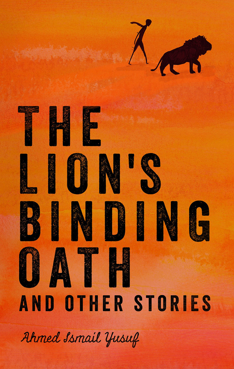 THE LION'S BINDING OATH, and other stories