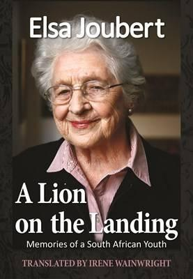 A LION ON THE LANDING, memories of a South African youth