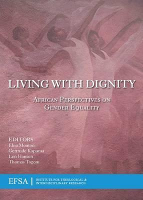 LIVING WITH DIGNITY, African perspectives on gender equality