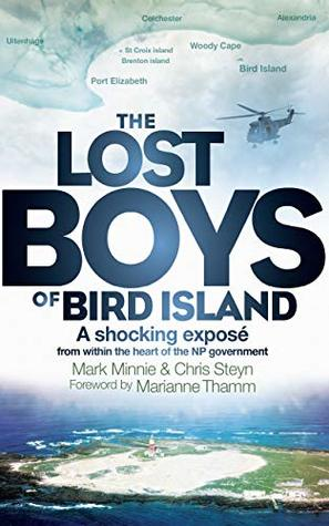 THE LOST BOYS OF BIRD ISLAND, a shocking exposé from within the heart of the NP govenment