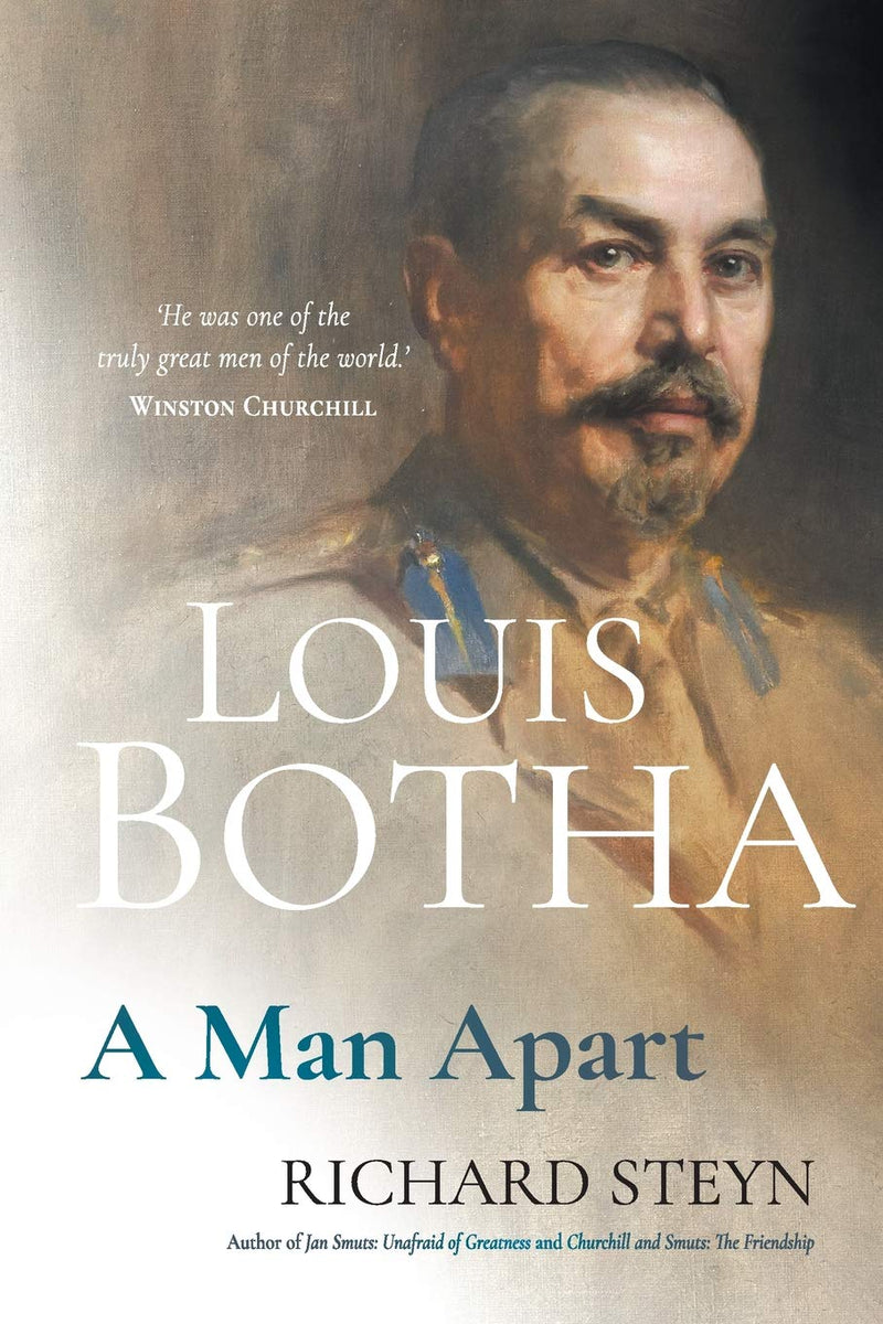 LOUIS BOTHA, a man apart
