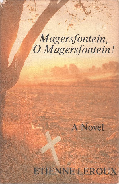 MAGERSFONTEIN, O MAGERSFONTEIN!, translated by Ninon Roets