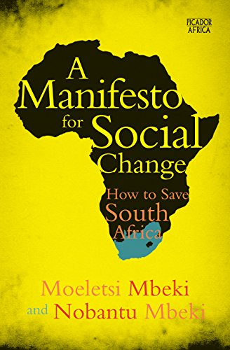 A MANIFESTO FOR SOCIAL CHANGE, how to save South Africa