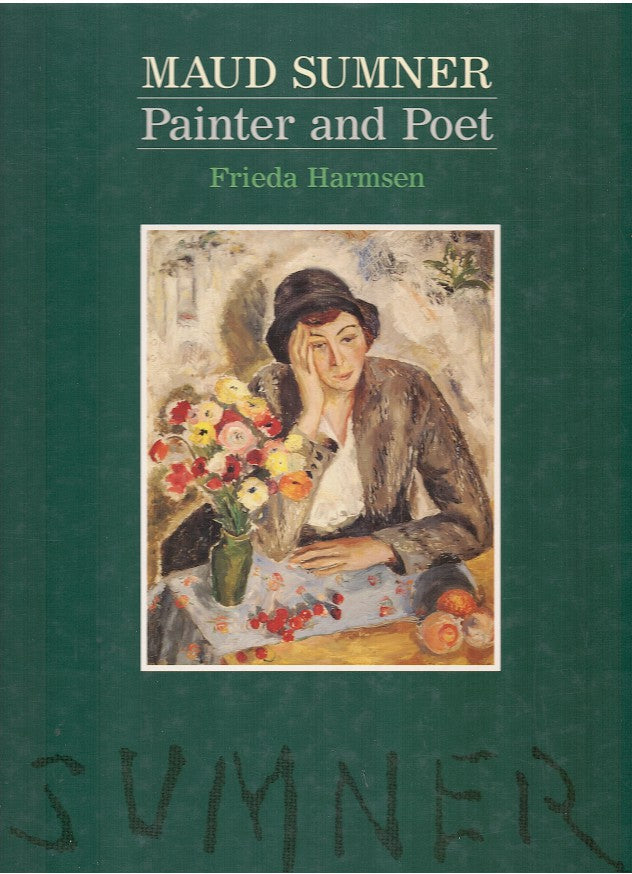 MAUD SUMNER, painter and poet, with chapters by Ridley Beeton and Albert Werth