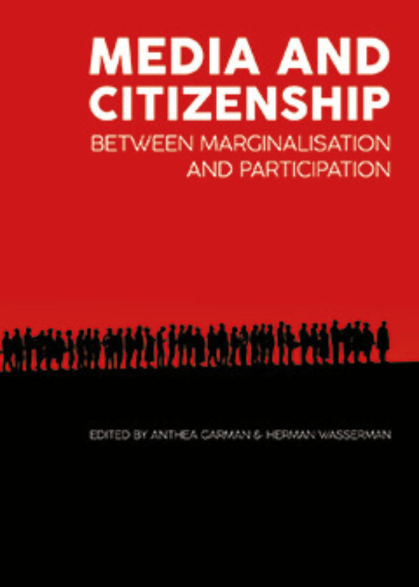 MEDIA AND CITIZENSHIP, between marginalisation and participation