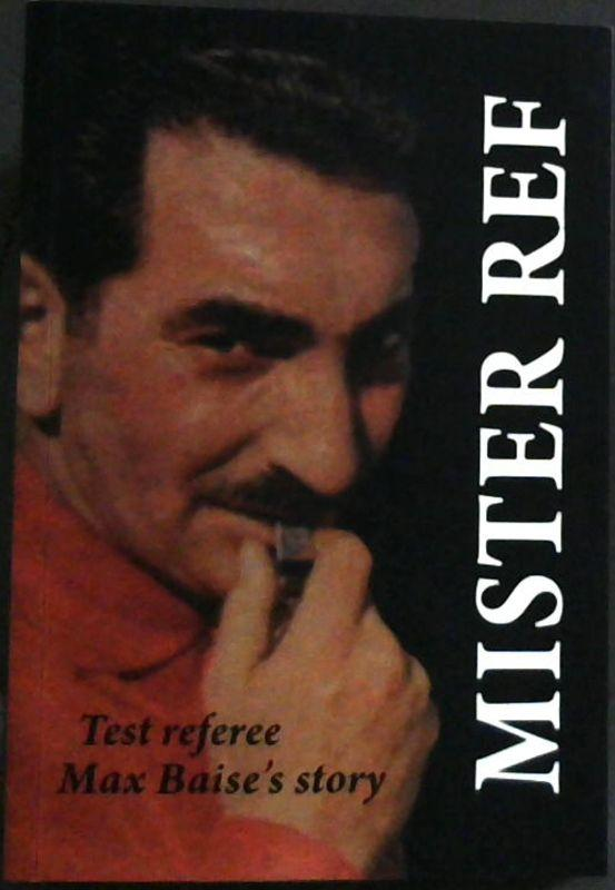 MISTER REF, test referee Max Baise's story