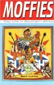 MOFFIES, gay life in Southern Africa