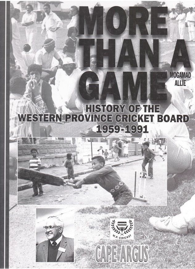 MORE THAN A GAME, history of the western Province Cricket Board, 1959-1991