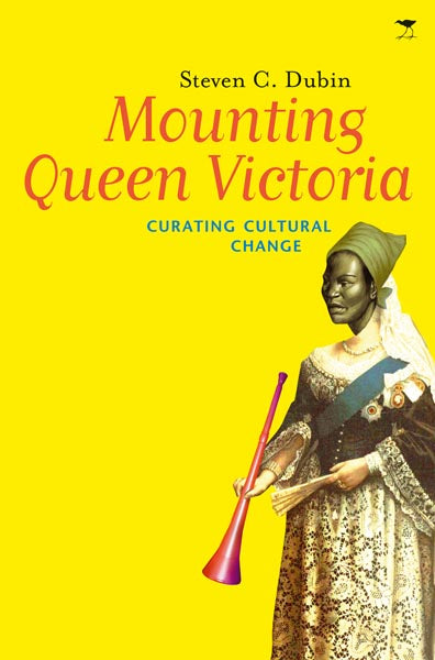 MOUNTING QUEEN VICTORIA, curating cultural change in South Africa