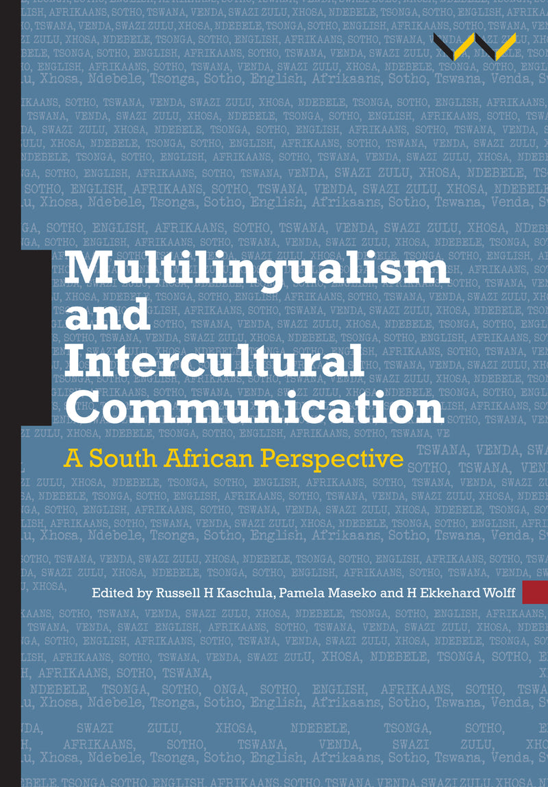 MULTILINGUALISM AND INTERCULTURAL COMMUNICATION, a South African perspective