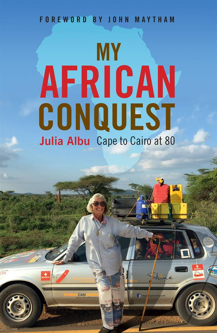 MY AFRICAN CONQUEST, Cape to Cairo at 80