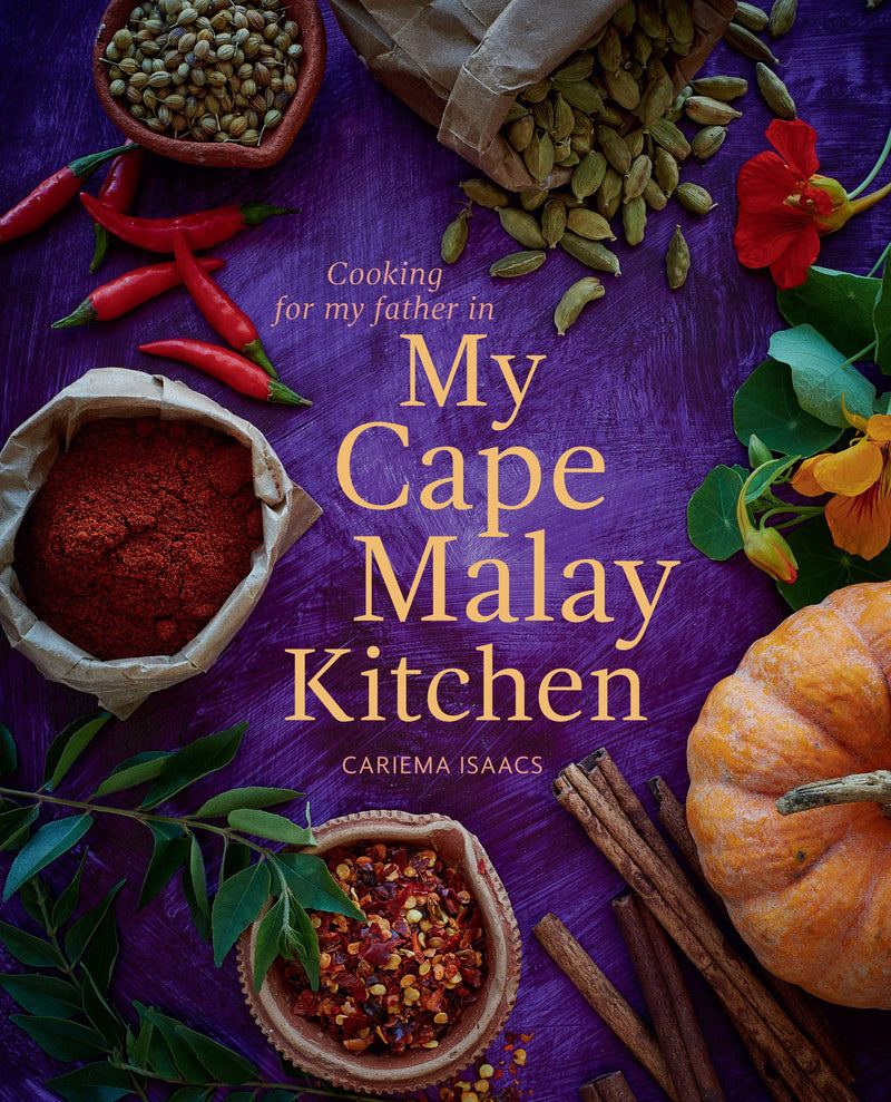 COOKING FOR MY FATHER IN MY CAPE MALAY KITCHEN