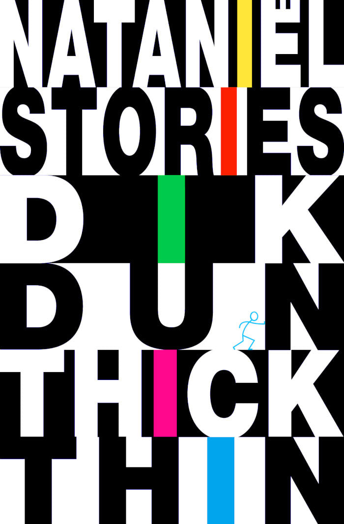 DIK DUN THICK THIN, stories