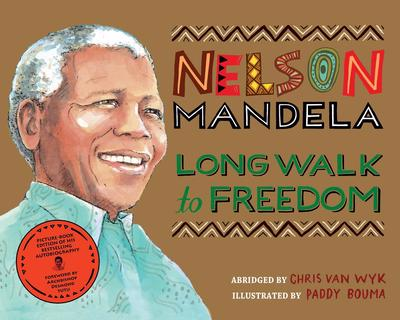 NELSON MANDELA, long walk to freedom