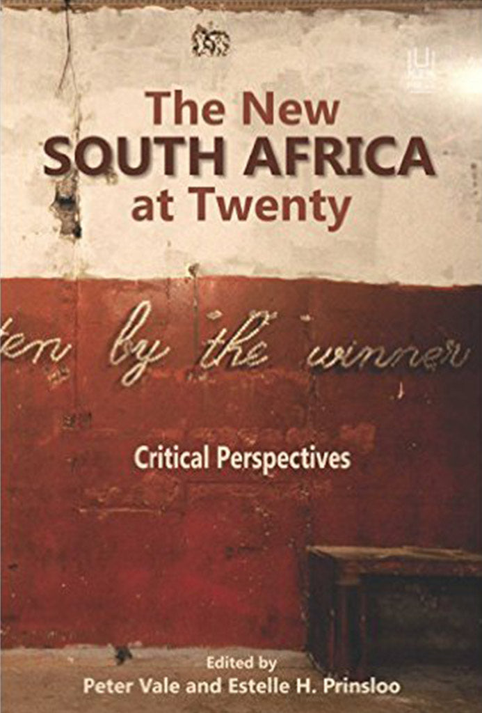THE NEW SOUTH AFRICA AT TWENTY, critical perspectives
