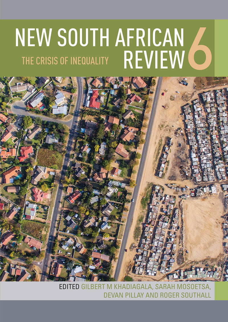 NEW SOUTH AFRICAN REVIEW 6, the crisis of inequality