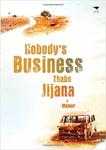NOBODY'S BUSINESS, a taxi owner, a murder, and a secret, a memoir