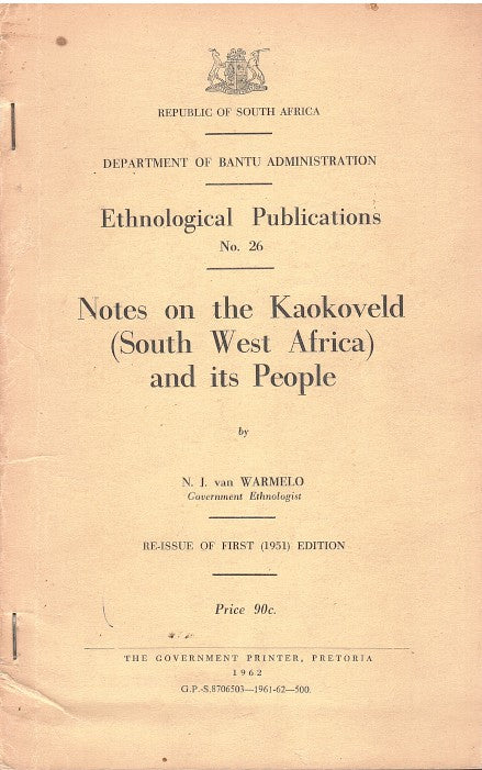 NOTES ON THE KAOKOVELD (SOUTH WEST AFRICA) AND ITS PEOPLE