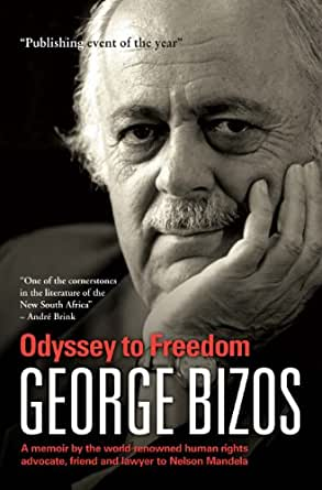 ODYSSEY TO FREEDOM, a memoir by the world-renowned human rights advocate, friend and lawyer to Nelson Mandela