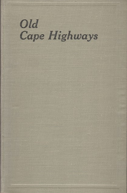 OLD CAPE HIGHWAYS
