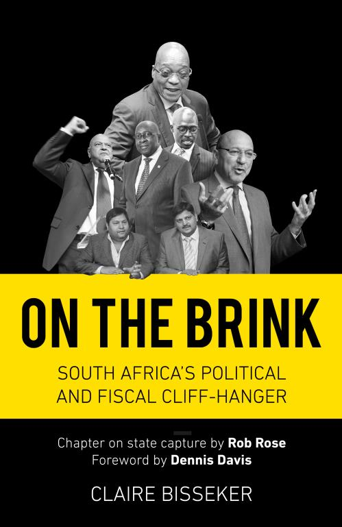 ON THE BRINK, South Africa's political and fiscal cliff-hanger