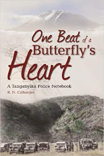 ONE BEAT OF A BUTTERFLY'S HEART, a Tanganyika police notebook