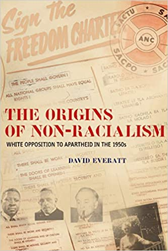 THE ORIGINS OF NON-RACIALISM, white opposition to apartheid in the 1950s
