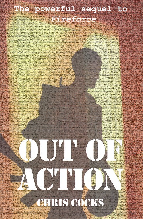 "OUT OF ACTION, the powerful sequel to the bestselling ""Fireforce - one man's war in the Rhodesian Light Infantry"""