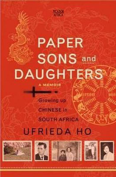 PAPER SONS AND DAUGHTERS, growing up Chinese in South Africa