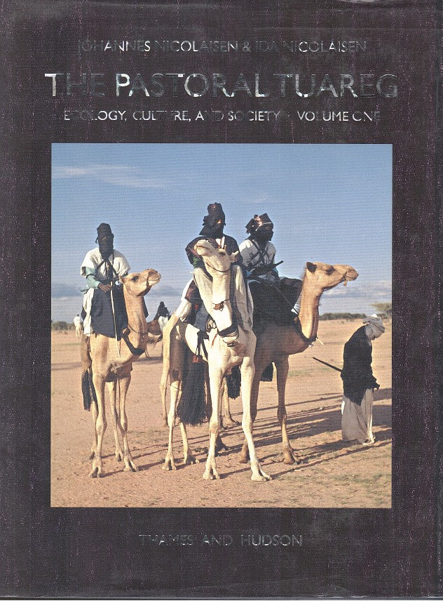 THE PASTORAL TUAREG, ecology, culture, and society