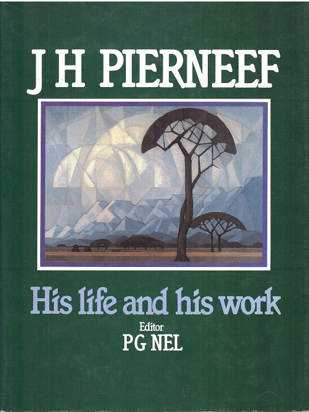 JH PIERNEEF, his life and his work, a cultural and historical study published in co-operation with the University of Pretoria