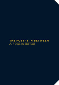THE POETRY IN BETWEEN: SOUTH- SOUTH, A Poesie Entre: Sul-Sul