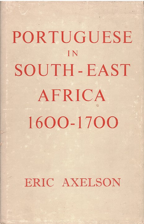 PORTUGUESE IN SOUTH-EAST AFRICA, 1600-1700