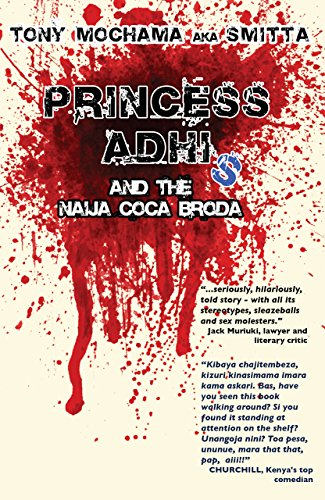 PRINCESS ADHI, and the Naija Coca Broda