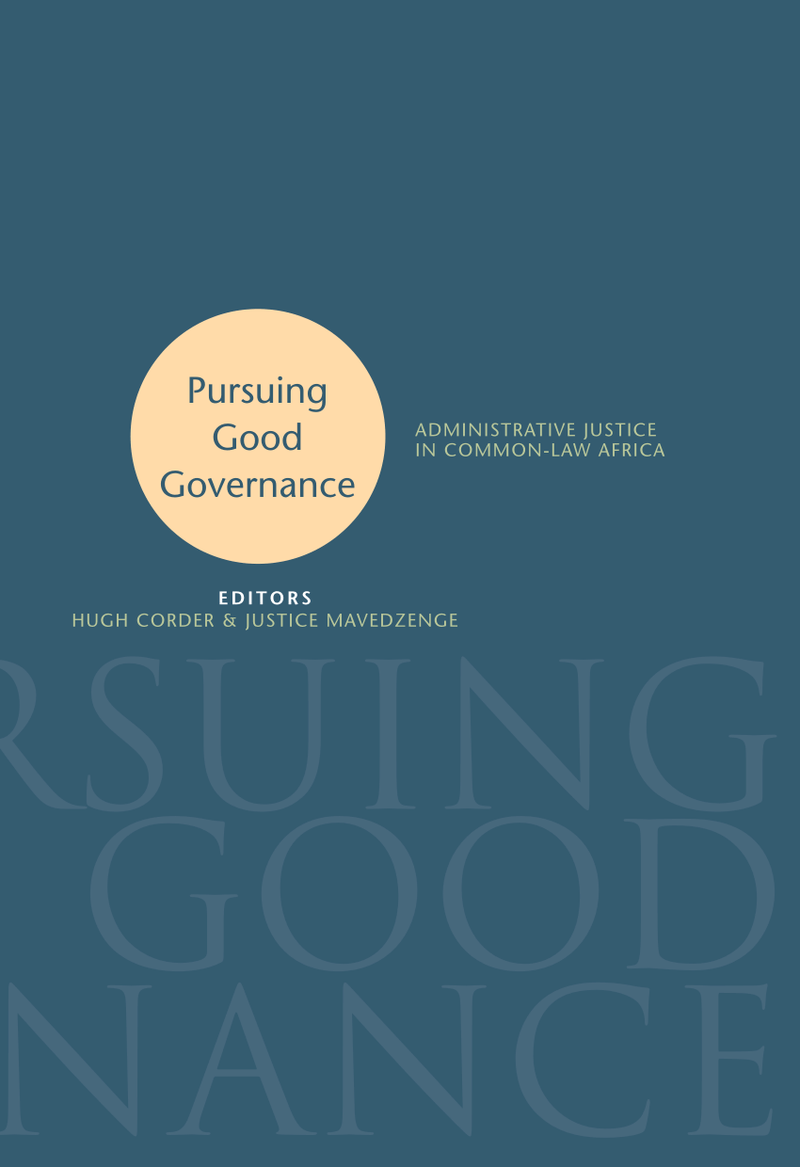 PURSUING GOOD GOVERNANCE, administrative justice in common-law Africa