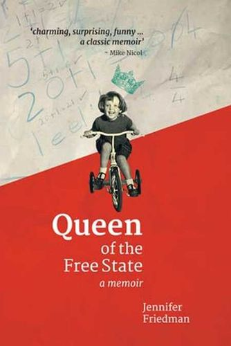 QUEEN OF THE FREE STATE, a memoir