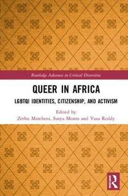 QUEER IN AFRICA, LGBTQI identities, citizenship, and activism