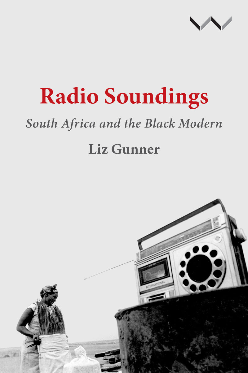 RADIO SOUNDINGS, South Africa and the black modern