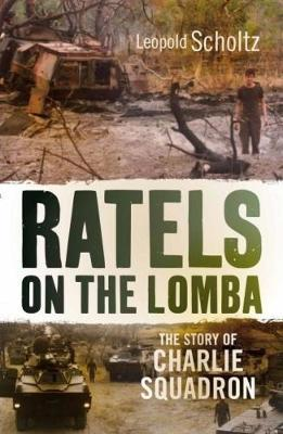 RATELS ON THE LOMBA, the story of Charlie Squadron