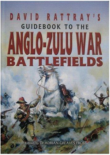 GUIDEBOOK TO THE ANGLO-ZULU BATTLEFIELDS