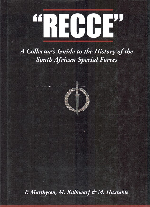 """RECCE"", a collector's guide to the South African Special Forces"