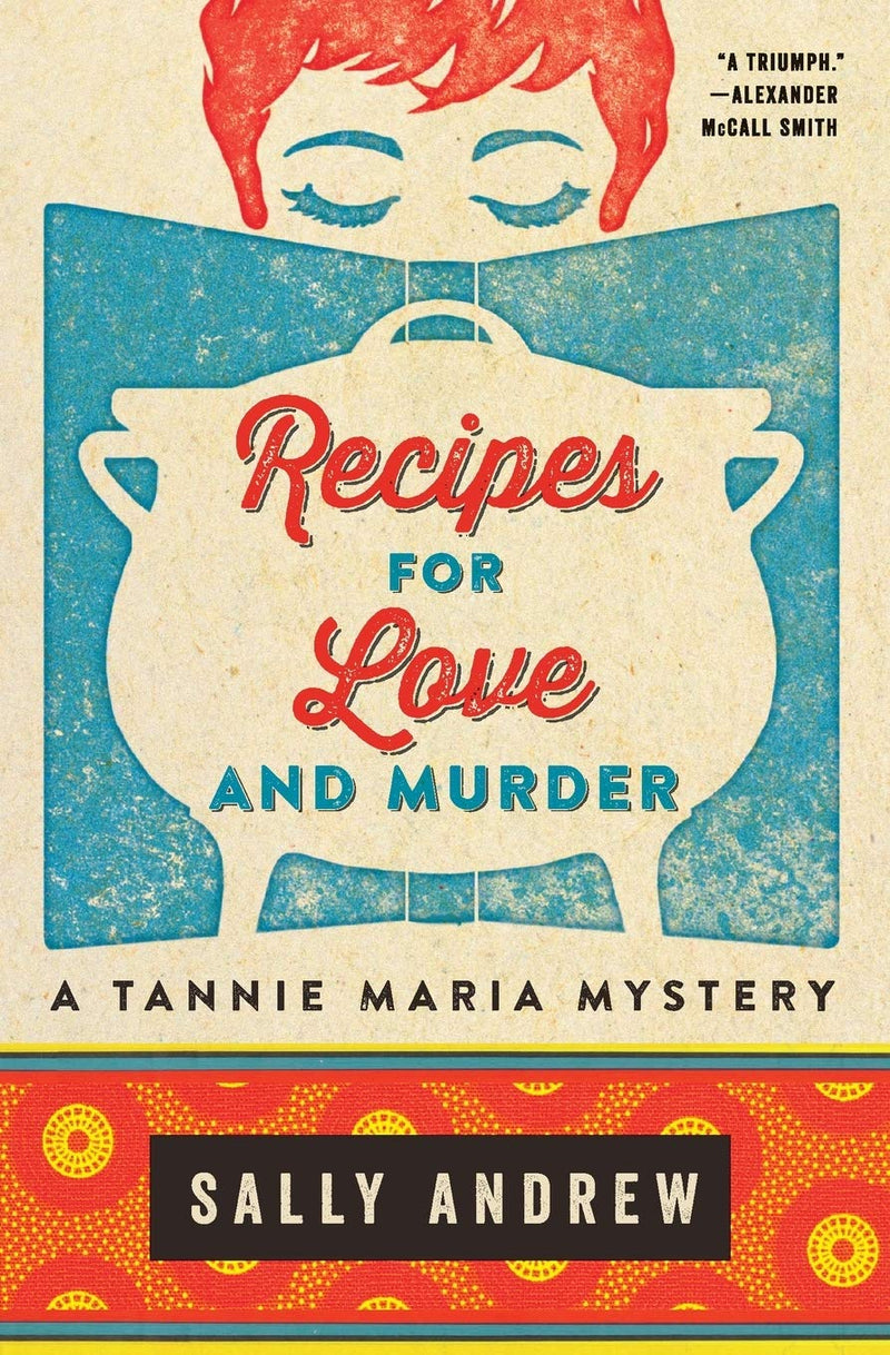RECIPES FOR LOVE AND MURDER, a Tannie Maria mystery